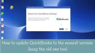 How to update QuickBooks to the newest version you can keep the previous version too