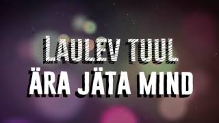 Aden Ray - Laulev Tuul (Official Lyric Video)