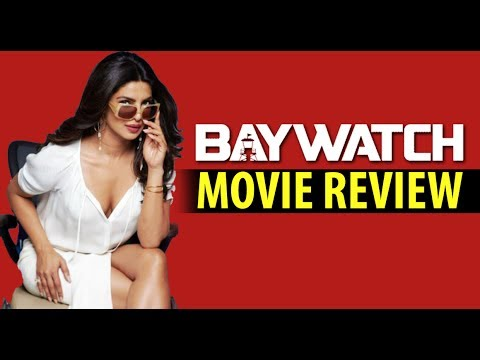 Baywatch Indian movie review|Priyanka Chopra