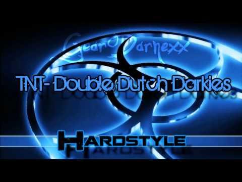 TNT - Double Dutch Darkies (Hardstyle) // HD