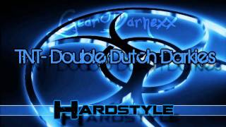 TNT - Double Dutch Darkies (Hardstyle) // HD