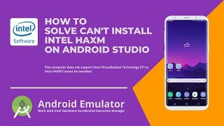 How to Fix Intel HAXM Android Studio Installation Error - This Computer Does Not Support Intel VT-x