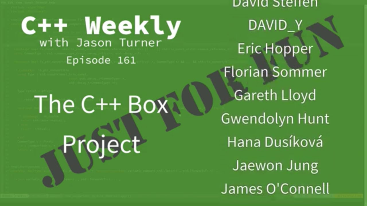 C++ Weekly – Ep 161 – The C++ Box Project | Coding For Dummies