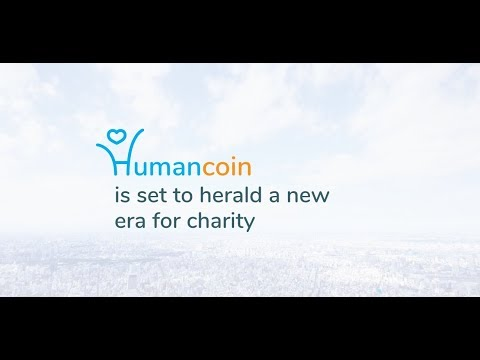 [ICO][BOUNTY] HUMANCOIN - The platform allows you to donate to charity