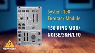 Behringer System 100 – 150 RING MOD NOISE S&H LFO Eurorack Module