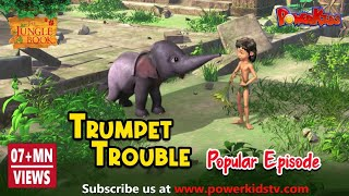 The Jungle Book Hindi Cartoon for kids  | Mogli Cartoon Hindi | Trumpet Trouble