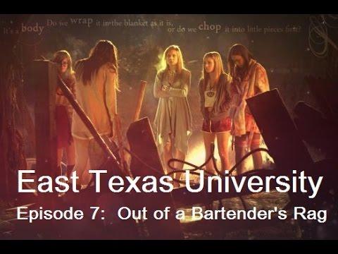East Texas University Episode 7