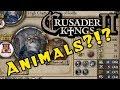 Crusader Kings II - Holy Fury:  ANIMAL KINGDOMS?!?!?