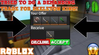 TRIED TO DO A DEMANDING TRADE FOR SKELETON KING! (ROBLOX ASSASSIN PRO SERVER GAMEPLAY)
