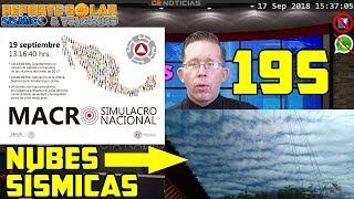 ☁ NUBES DE TERREMOTO  ☁  MACROSIMULACRO 19S  ???? TORMENTA G1 ⚡  REPSOL ???? ALEX BACKMAN - SEP 17 2018