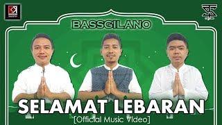 SELAMAT LEBARAN - BASSGILANO (Whan Exel - Matt Jr - RFley) (OFFICIAL MUSIC VIDEO)