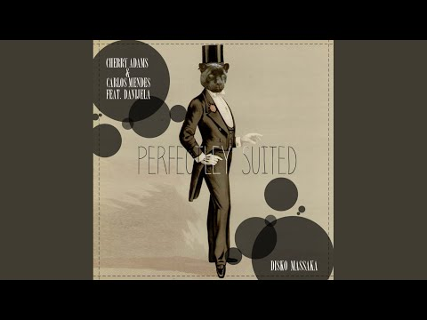 Perfectly Suited (Cherry Adams Vocal Edit)