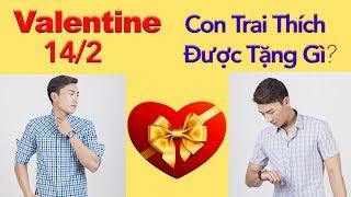 Valentine nên tặng quà gì cho bạn trai/chồng?