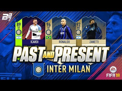 PAST AND PRESENT INTER MILAN SQUAD BUILDER! | FIFA 18 ULTIMATE TEAM