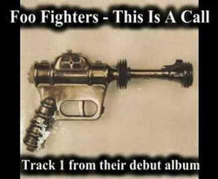 Foo Fighters - This Is A Call