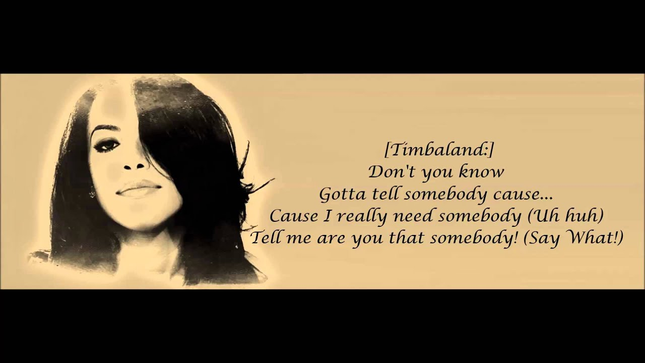 Aaliyah - Are You That Somebody Lyrics HD - YouTube