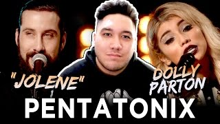 Pentatonix & Dolly Parton - Jolene REACTION!!!