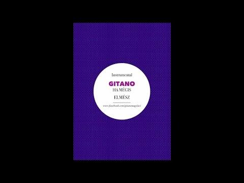 Gitano - Ha mégis elmész (INSTRUMENTAL) Official