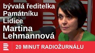 Martina Lehmannová: Památník Lidice se snažil nabídnout pomoc přeživším