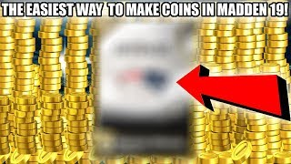 THE EASIEST WAY TO MAKE TONS OF COINS IN MADDEN 19! | MADDEN 19 ULTIMATE TEAM