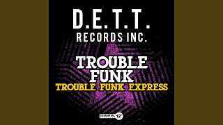 Trouble Funk Express (Vocal)
