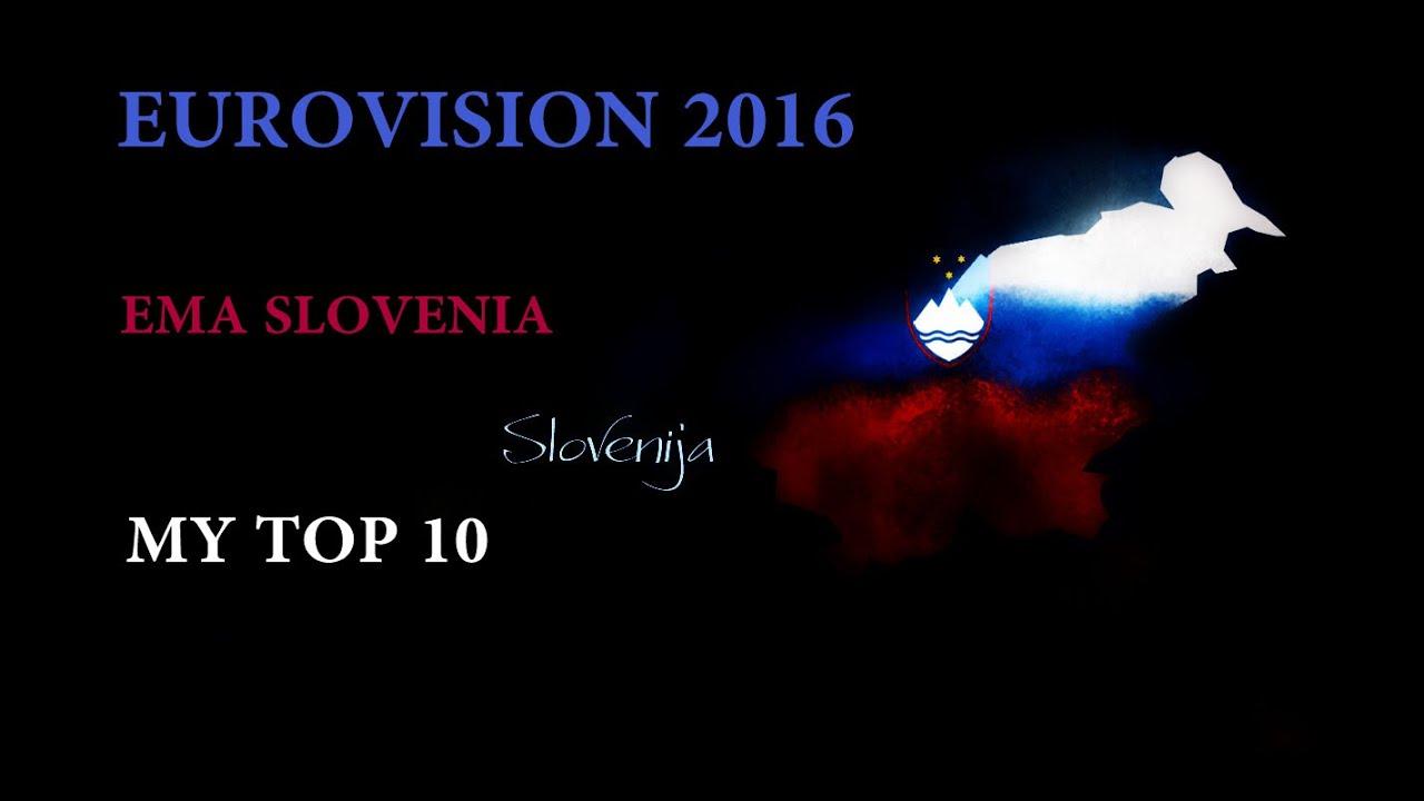 Download EUROVISION 2016 - EMA Slovenia   My Top 10