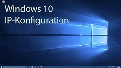 Windows 10 - IP-Konfiguration