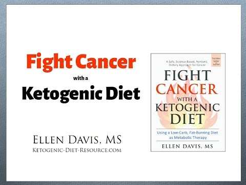 Fight Cancer with a Ketogenic Diet presented by Ellen Davis - 4/13/2017