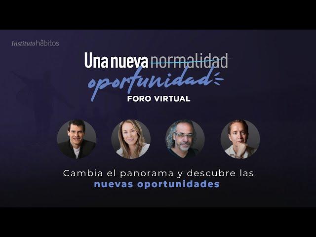 [SIN COSTO] Foro Virtual: Una nueva oportunidad