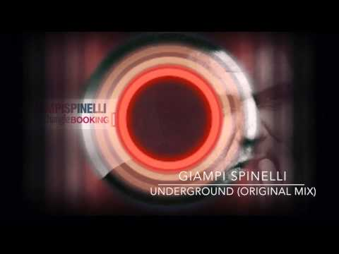 Giampi Spinelli  Underground original mix