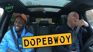 Dopebwoy - Bij Andy in de auto!
