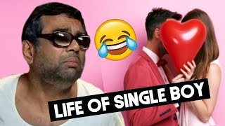 Life Of Every Single Boy | Funny Video 😂 | Est Entertainment