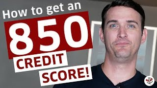 HOW TO GET A PERFECT 850 FICO CREDIT SCORE IN 2019! 👍