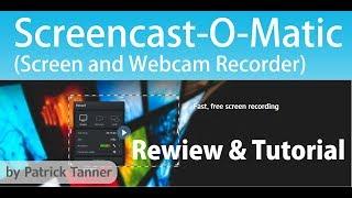 Kostenloses Screencast Programm (Desktop Aufnahme) - Screencast-O-Matic Tutorial & Review (Deutsch)