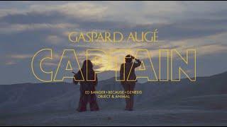 Gaspard Augé - Captain (Official Video)