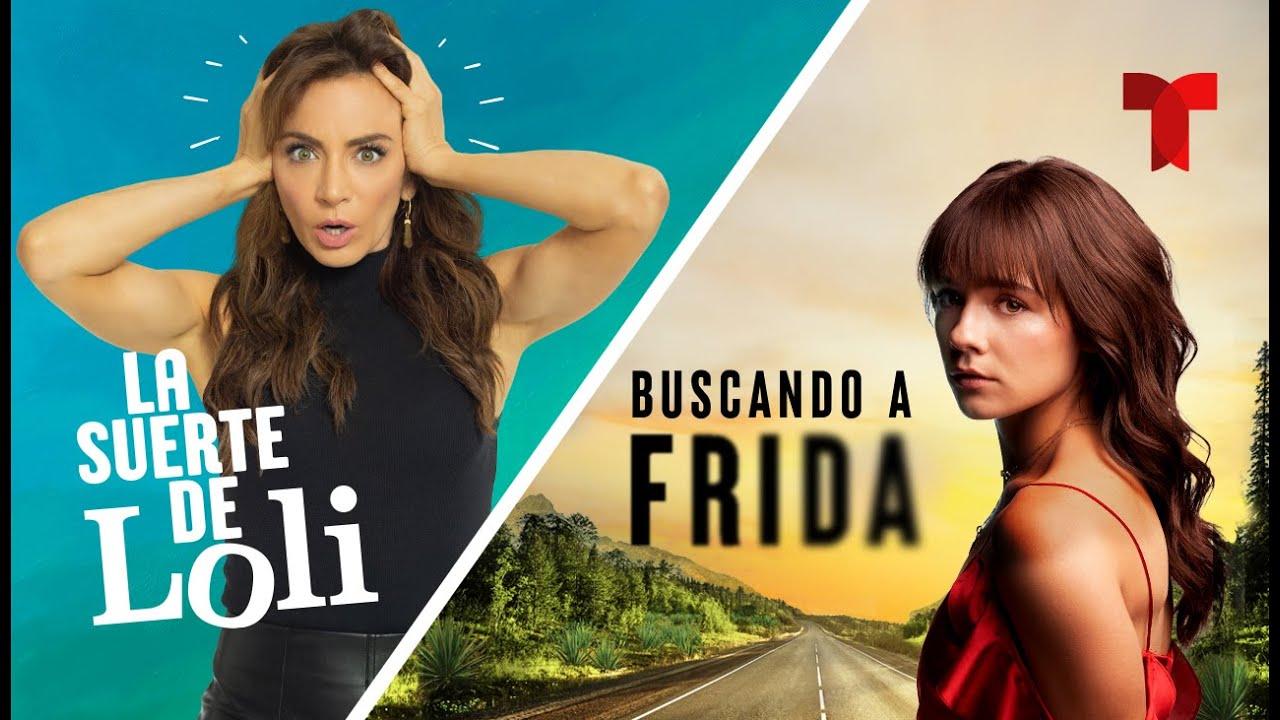 Avance Exclusivo de las series La Suerte De Loli y Buscando a Frida | Telemundo Novelas