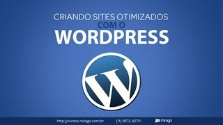 Criando sites otimizados com o WordPress