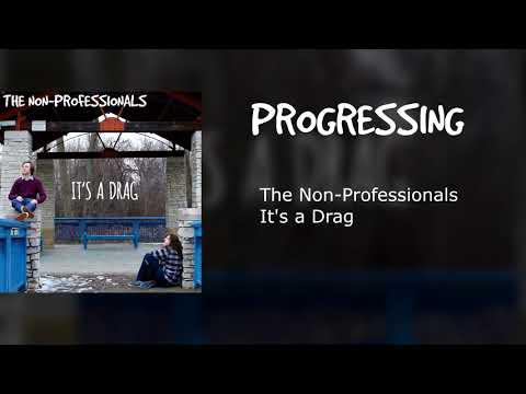 The Non-Professionals - Progressing Mp3