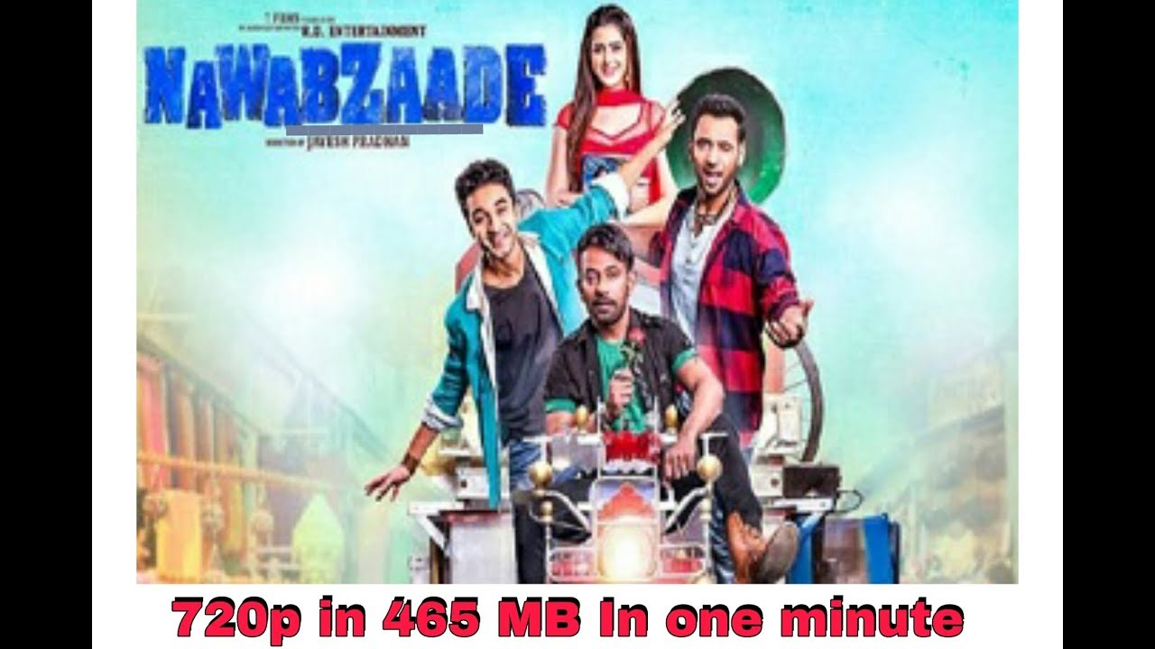 How To Download Nawabzade Full Movie Hd 720p Watch Online How To