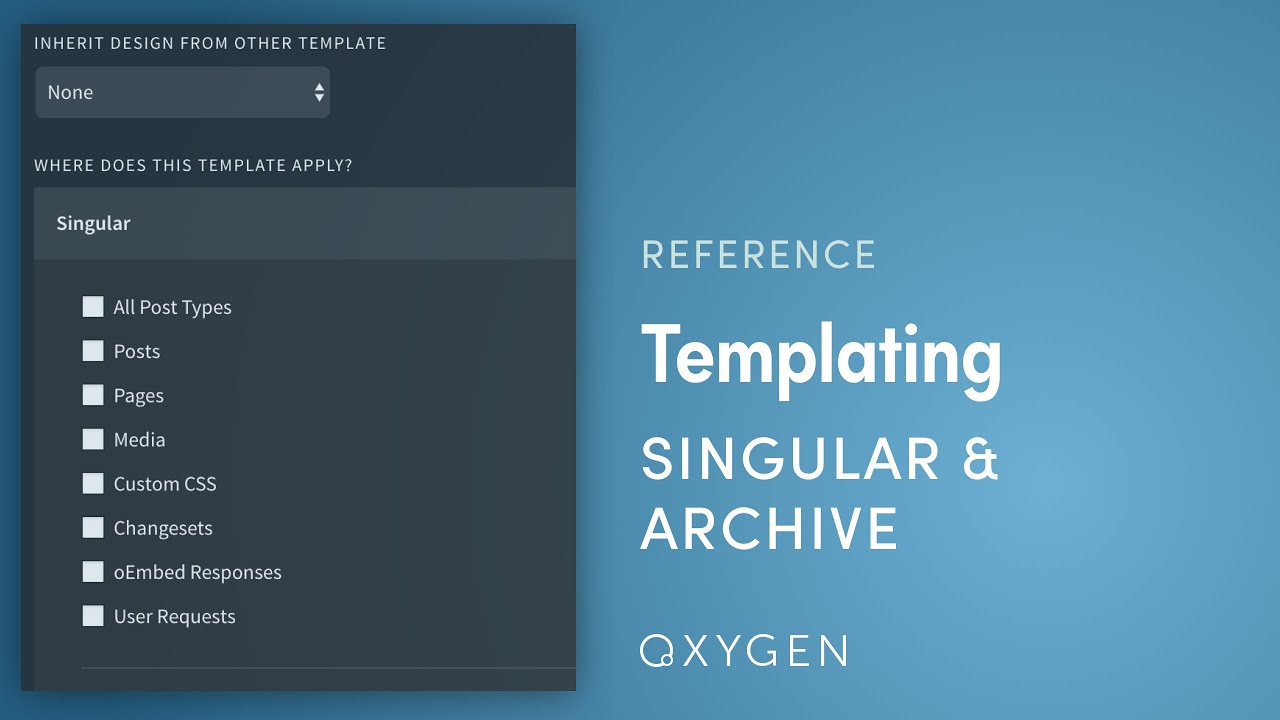 Oxygen Singular Archive Templates Any Post Type Any Taxonomy