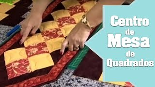Repeat youtube video Patchwork Ana Cosentino - Centro de Mesa de Quadrados