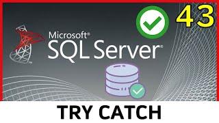 Curso SQL Server - 43. Estructura TRY - CATCH (Transact SQL) | UskoKruM2010