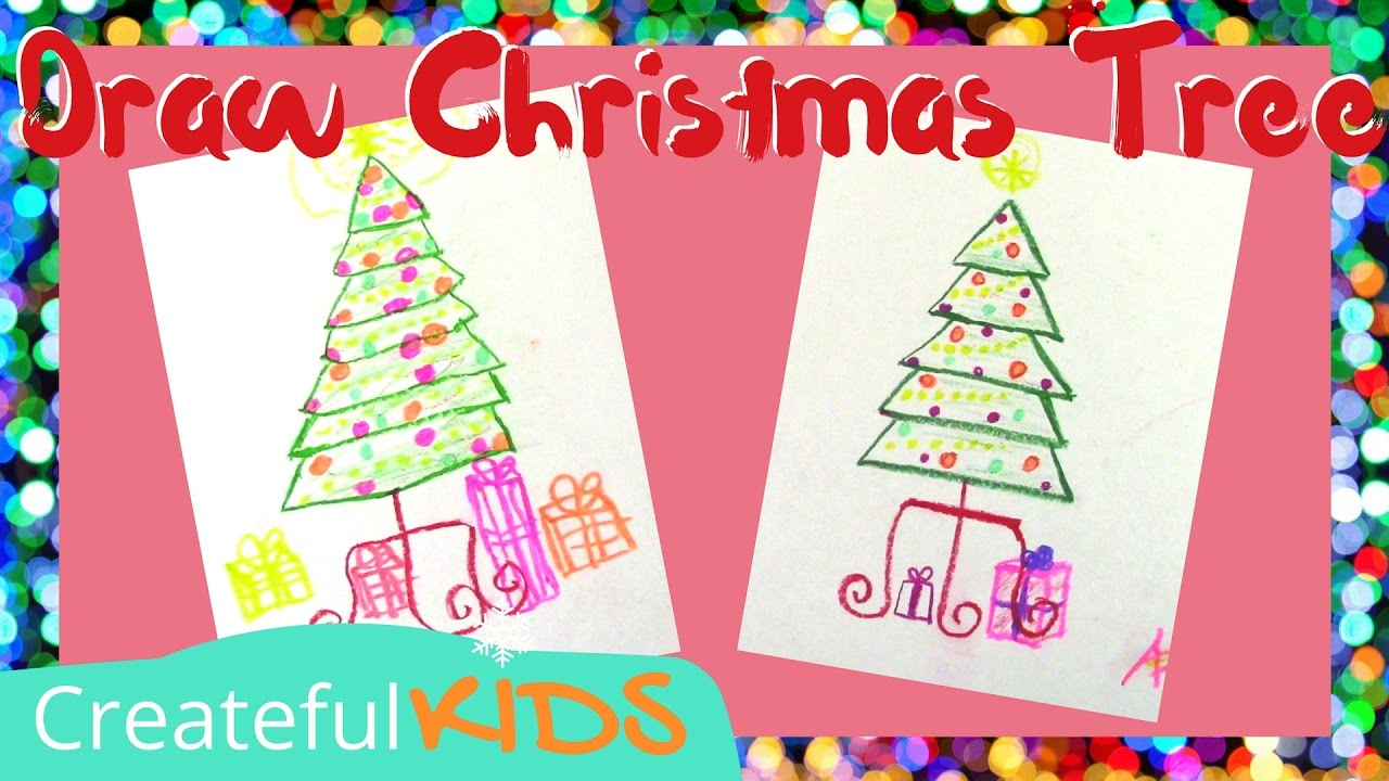 How To Draw A Christmas Tree Christmas Art Projects For Kids