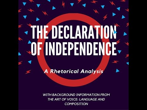 Declaration of Independence Rhetorical Analysis Part II