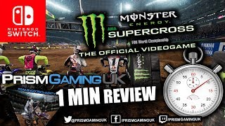Monster Energy Supercross Nintendo Switch 1 Minute REVIEW
