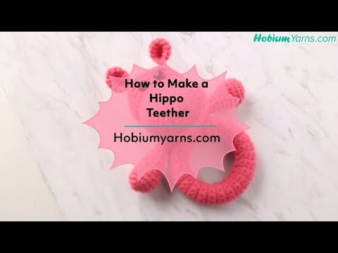 How to Make a Hippo Teether