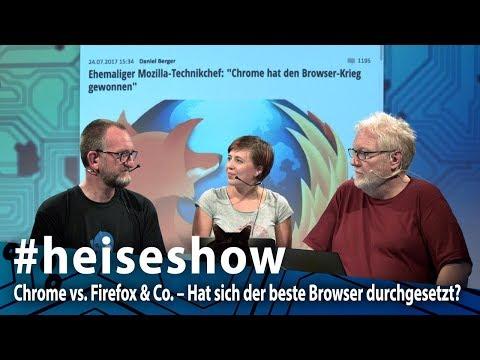 #heiseshow: Chrome vs. Firefox & Co. – Hat sich der beste Browser durchgesetzt?