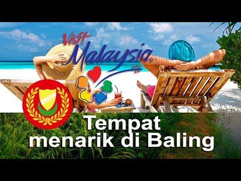 Top 6 Tempat Menarik di Baling,Kedah