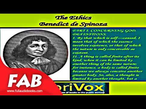 The Ethics Full Audiobook by Benedict de SPINOZA by Early Modern Audiobook