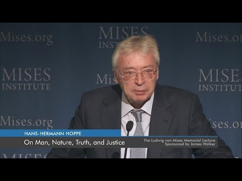 On Man, Nature, Truth, and Justice | Hans-Hermann Hoppe